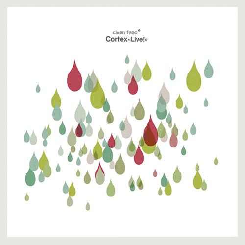 Cortex: Live! [VINYL 2 LPs] (Clean Feed)