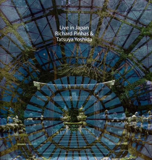 Pinhas, Richard / Tatsuya Yoshida: Live In Japan (Magaibutsu)