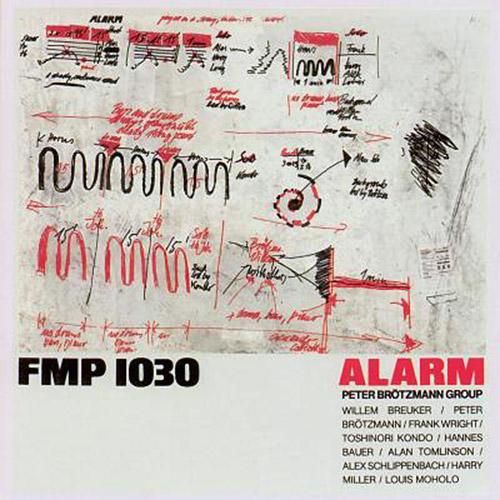 Brotzmann, Peter Group: Alarm [VINYL] (Cien Fuegos)