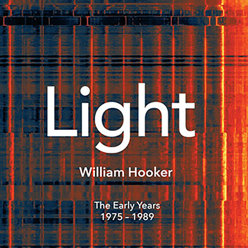 Hooker, William: Light (1975 - 1989) [4 CD Box Set] (NoBusiness)
