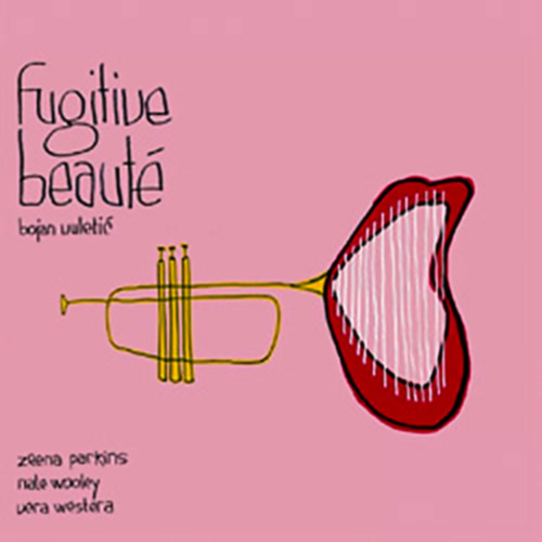 Parkins / Wooley / Westera / Vuletic: Fugitive Beautee (Ignoring Gravity Music)