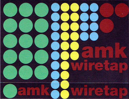 AMK: Wiretap [CASSETTE] (Banned Production)