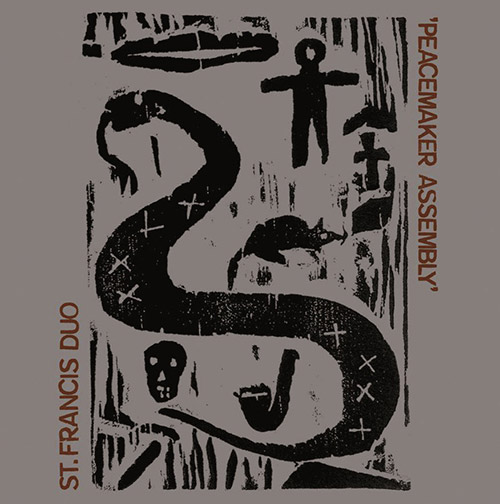 St. Francis Duo (Stephen O'Malley / Steve Noble): Peacemaker Assembly (Trost Records)