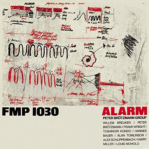 Brotzmann, Peter Group: Alarm (1981) (Atavistic)