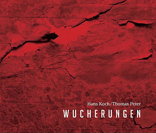Koch, Hans / Thomas Peter: Wucherungen (Herbal International)