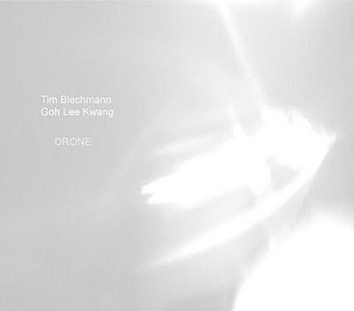 Blechmann, Tim / Goh Lee Kwang: DRONE (Herbal International)