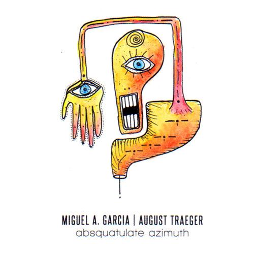 Garcia, Miguel A. / August Traeger : Absquatulate Azimuth [CASSETTE] (Bicephalic)