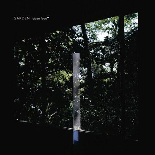 Parrinha, Bruno / Luis Lopes / Ricardo Jacinto: Garden (Clean Feed)