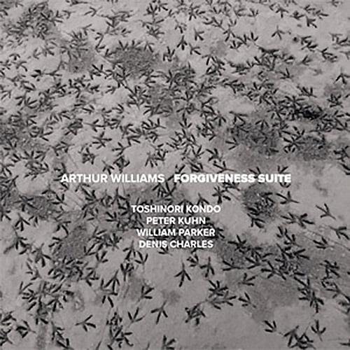 Williams, Arthur (w/ Peter Kuhn / Toshinori Kondo / William Parker / Denis Charles): Forgiveness Sui (NoBusiness)