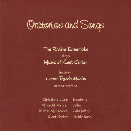 Carter, Kent: Oratorios and Songs (2010) (Emanem)