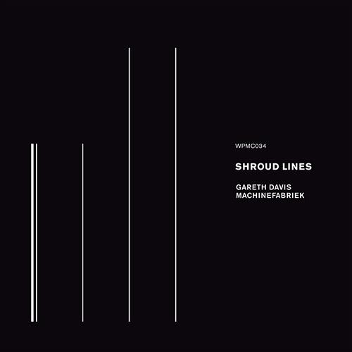 Davis, Gareth / Machinefabriek: Shroud Lines (White Paddy Mountain)