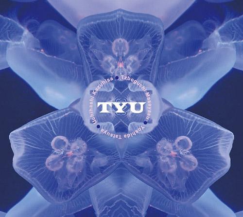 Tatsuya, Yoshida / Cho Sokkyo / Tzboguchi Masayasu: TYU (Magaibutsu)