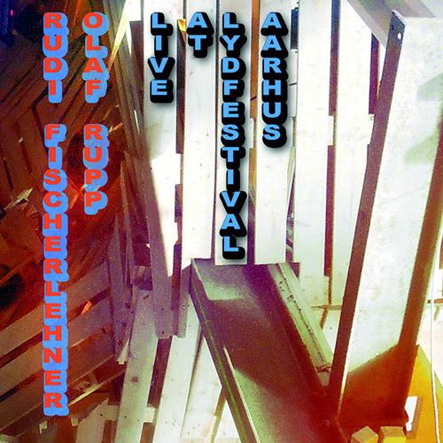 Rupp / Fischerlehner: Live in Aarhus (Farai-Records)