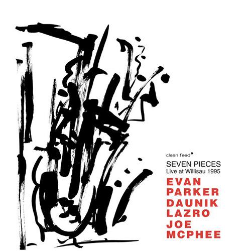 Parker, Evan / Daunik Lazro / Joe McPhee: Seven Pieces. Live At Willisau 1995 (Clean Feed)