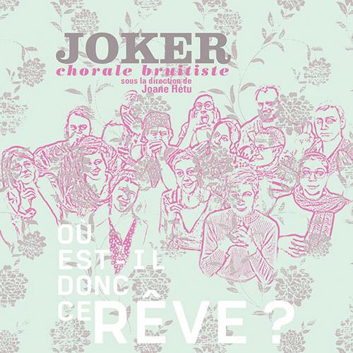 Joker (Joane Hetu): Ou Est-il Donc Ce Reve? (Ambiances Magnetiques)