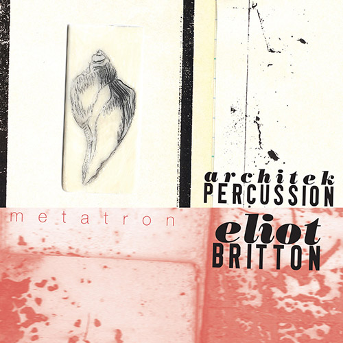 Architek Percussion: Metatron (Ambiances Magnetiques)