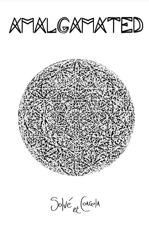 Amalgamated: Solve et Coagula  [CASSETTE + ART BOOK] (Aubjects)