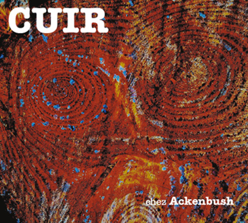 Cuir: Chez Ackenbush (Fou Records)