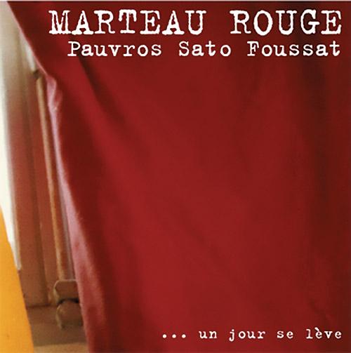 Marteau Rouge (Pauvros / Sato / Foussat): ... Un Jour Se Leve [VINYL] (Fou Records)