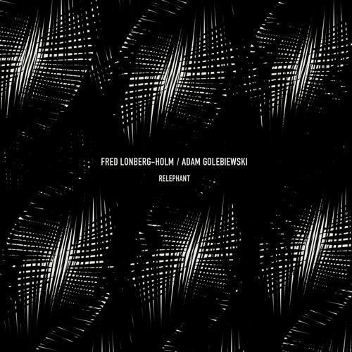 Lonberg-Holm, Fred / Adam Golebiewski: Relephant (Bocian)