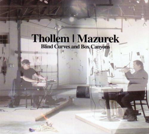 Thollem / Mazurek: Blind Curves and Box Canyons (Relative Pitch)