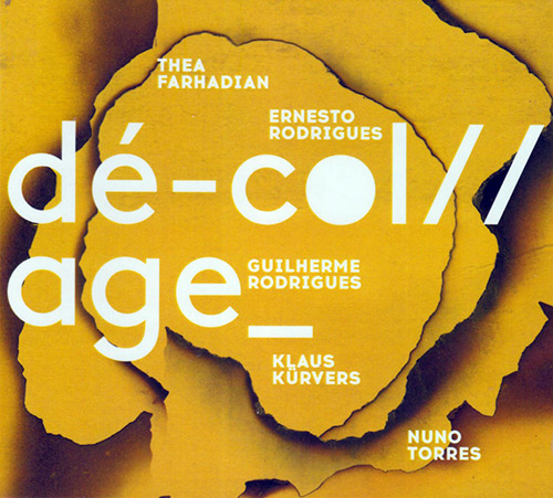 Farhadian / Rodrigues / Rodrigues / Kurvers / Torres: De-Col//age_ (Creative Sources)