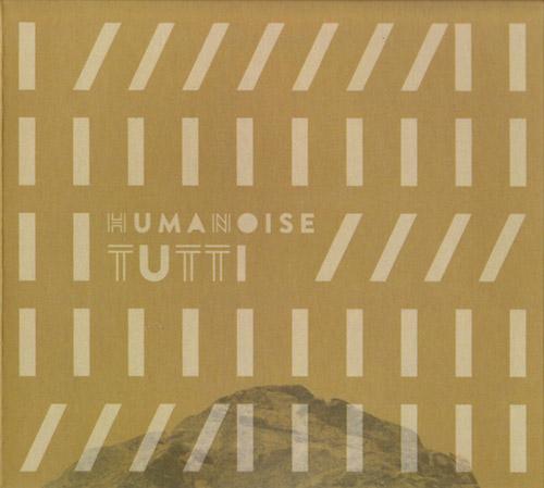 HumaNoise: Tutti (Creative Sources)