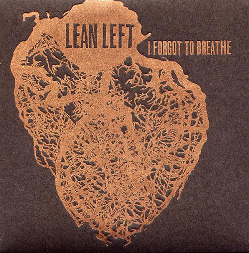 Lean Left: I Forgot To Breathe [VINYL] (Trost Records)