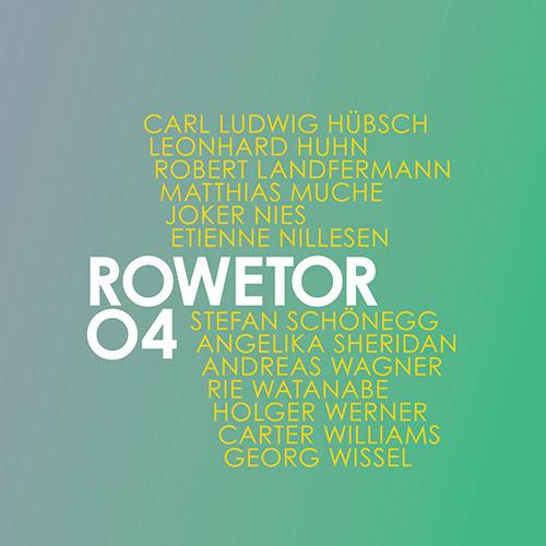 Hubsch, Carl Ludwig: Rowetor 04 | Rowetor 03 (Tour de Bras)