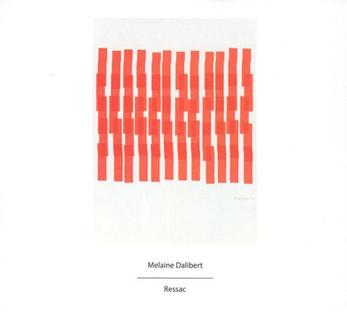 Dalibert, Melaine : Ressac (Another Timbre)