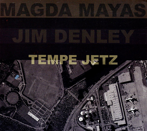 Mayas, Magda / Jim Denley: Tempe Jetz (Relative Pitch)