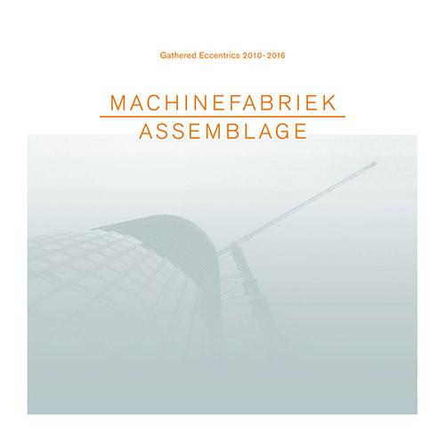 Machinefabriek: Assemblage (Zoharum)
