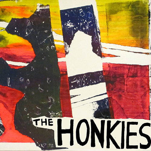 Honkies, The: How Do We Prevent The Advance Of The Desert? (Music a la Coque)