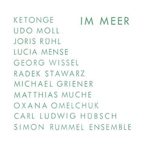 Rummel, Simon Ensemble: IM MEER (Umlaut Records)