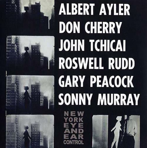 Ayler, Albert / Don Cherry / John Tchicai / Roswell Rudd / Gary Peacock / Sonny Murray: New York Eye (ESP-Disk)