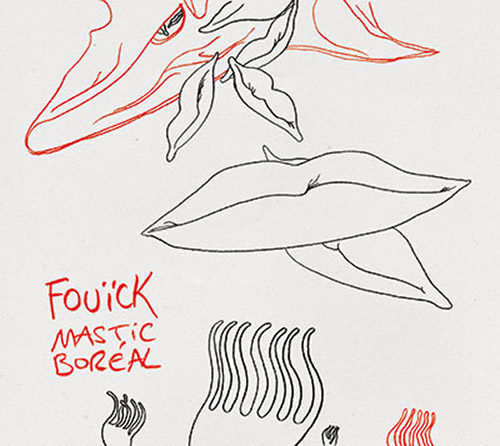 Fouick: Blick & Jean-Marc Foussat: Mastic Boreal (Fou Records)