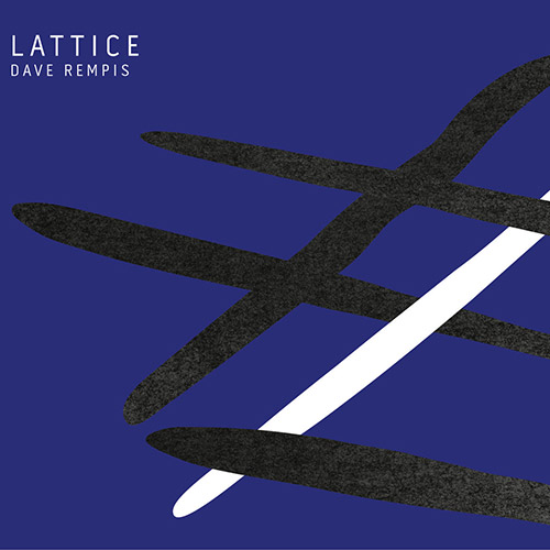 Rempis, Dave : Lattice (Aerophonic)