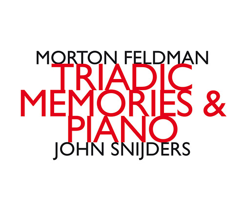 Feldman, Morton: Triadic Memories & Piano [2 CDS] (Hat [now] ART)