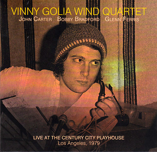 Golia, Vinny Wind Quartet: Live At The Century City Playhouse (Dark Tree Records)