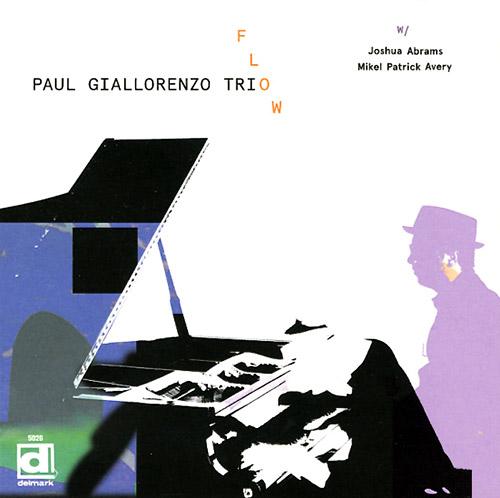 Giallorenzo, Paul Trio: Flow (Delmark)