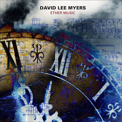 Myers, David Lee: Ether Music (Starkland)