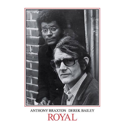Bailey, Derek / Anthony Braxton: Royal [VINYL 2 LPs] (Honest Jons Records)