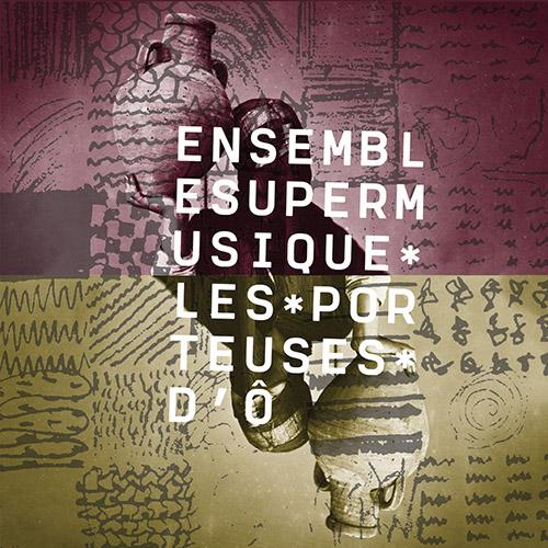 Ensemble SuperMusique: Les porteuses d'O (Ambiances Magnetiques)