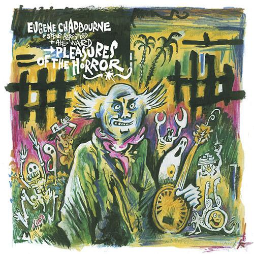 Chadbourne, Eugene / Steve Beresford / Alex Ward: Pleasures of the Horror [VINYL] (Bisou Records)