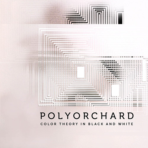 Polyorchard: Color Theory in Black and White (Not On Label)
