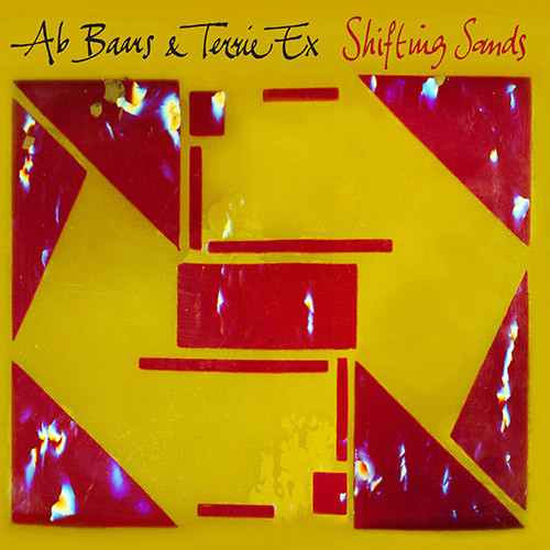 Baars, Ab & Terrie Ex: Shifting Sands [VINYL] (Terp Records)