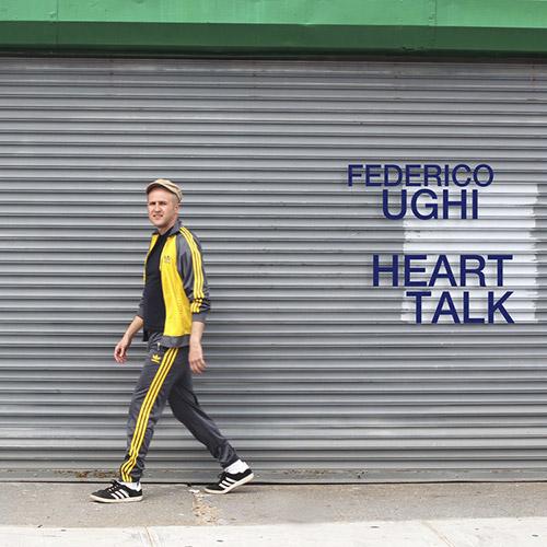 Ughi, Federico  (Ughi / Irwin / Snyder / Adu / Swanson): Heart Talk [CASSETTE + DOWNLOAD] (577)