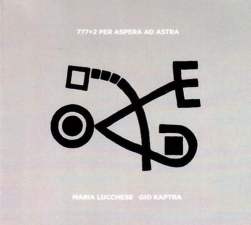 Lucchese / Kaptra: 777+2 Per Aspera ad Astra (Creative Sources)