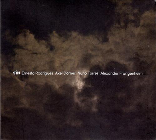 Rodrigues / Dorner / Torres / Frangenheim: Sin (Creative Sources)