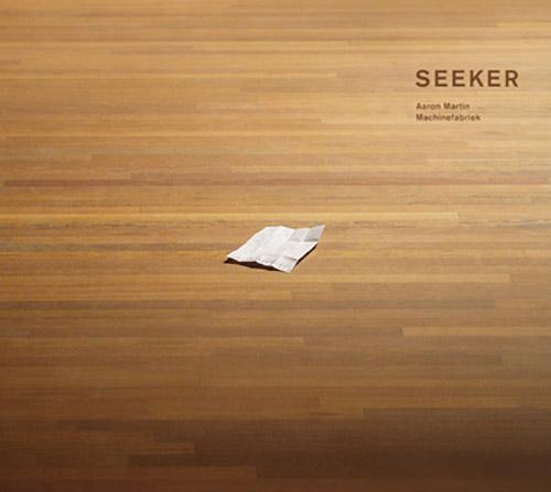 Martin, Aaron / Machinefabriek: Seeker (Dronarivm)